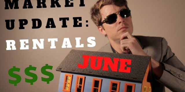 Rental Housing Market June: It's Looking Good (For Most)